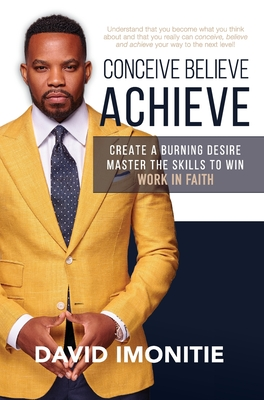 Conceive, Believe, Achieve Cover Image