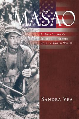 Masao: A Nisei Soldier's Secret and Heroic Role in World War II Cover Image