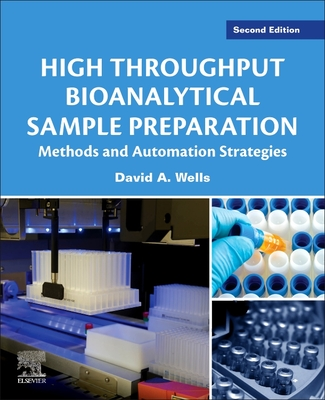 High Throughput Bioanalytical Sample Preparation: Methods and Automation Strategies Cover Image