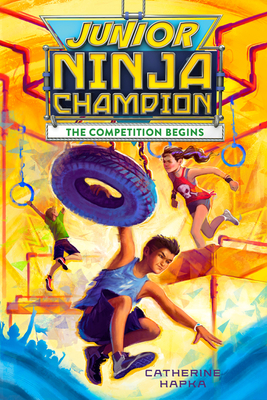 Junior Ninja Champion: The Competition Begins Cover Image
