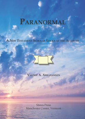 Paranormal: A New Testament Scholar Looks at the Afterlife Cover Image
