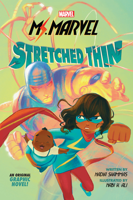 Ms. Marvel: Stretched Thin (Original Graphic Novel) Cover Image