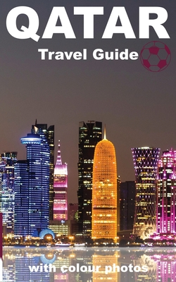DOHA and QATAR TRAVEL GUIDE BOOK Cover Image