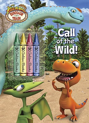Call of the Wild! [With 4 Crayons] Cover Image