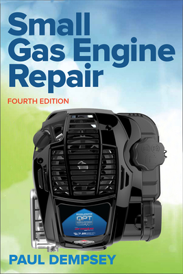 Small Gas Engine Repair, Fourth Edition Cover Image