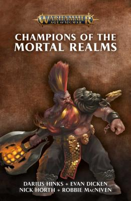 Champions of the Mortal Realms (Warhammer: Age of Sigmar) Cover Image