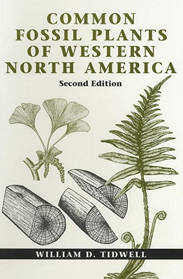 Common Fossil Plants of Western North America, Second Edition Cover