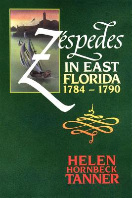 Zéspedes in East Florida, 1784-1790 Cover Image