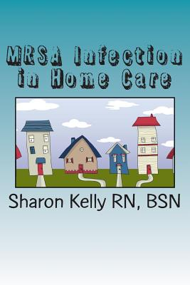 MRSA Infection in Home Care Cover Image