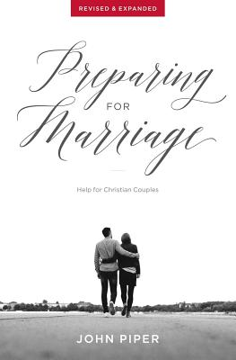 Preparing for Marriage: Help for Christian Couples (Revised & Expanded) Cover Image