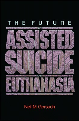 Future of Assisted Suicide and Euthanasia Cover Image