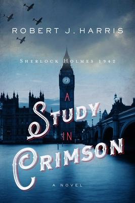 A  Study in Crimson: Sherlock Holmes 1942 Cover Image