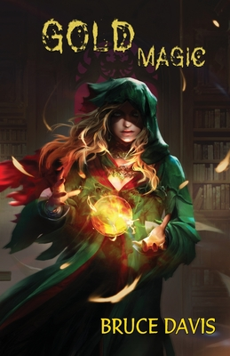 Cover for Gold Magic (Magic Law #2)