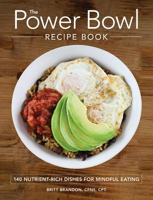 Cover for The Power Bowl Recipe Book