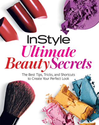 InStyle Ultimate Beauty Secrets Cover