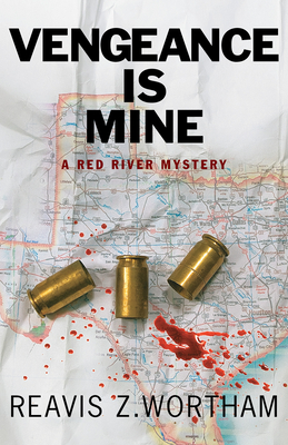 Vengeance Is Mine (Red River Mysteries #4) Cover Image