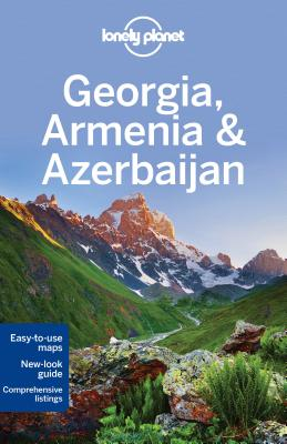 Lonely Planet Georgia, Armenia & Azerbaijan (Multi Country Guide) Cover Image