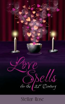 Love Spells: For The 21st Century Cover Image