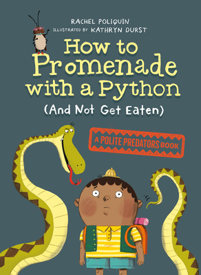 How to Promenade with a Python (and Not Get Eaten): A Polite Predators Book Cover Image