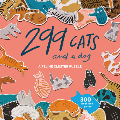 299 Cats (and a dog) 300 Piece Puzzle: A Feline Cluster Puzzle Cover Image