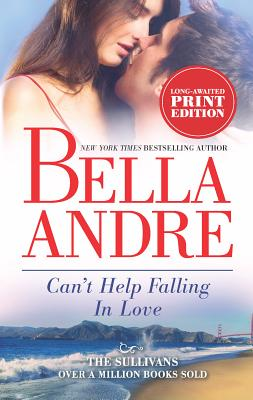 Cover for Can't Help Falling in Love (Sullivans #3)