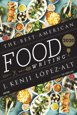 The Best American Food Writing 2020 (The Best American Series ®)