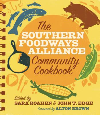 The Southern Foodways Alliance Community Cookbook Cover Image