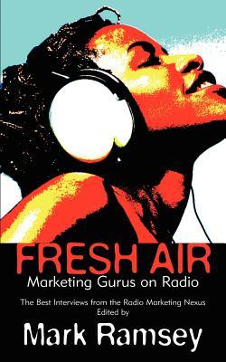 Fresh Air: Marketing Gurus on Radio Cover Image