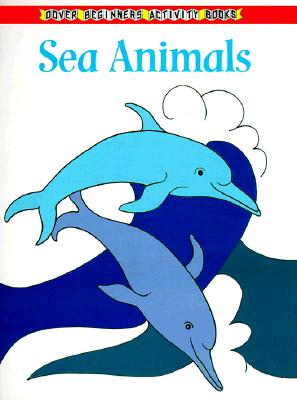 Sea Animals Coloring Book (Dover Nature Coloring Book) Cover Image