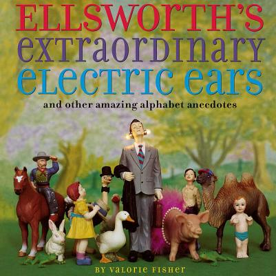 Ellsworth's Extraordinary Electric Ears and Other Cover