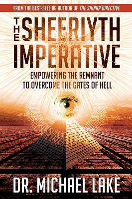 The Sheeriyth Imperative: Empowering the Remnant to Overcome the Gates of Hell Cover Image