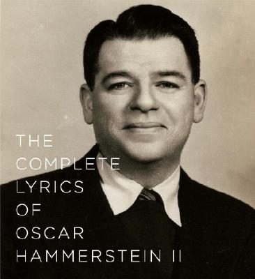 The Complete Lyrics of Oscar Hammerstein II Cover
