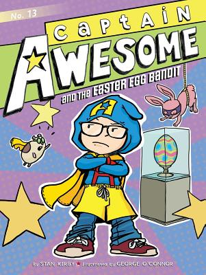Captain Awesome and the Easter Egg Bandit Cover Image