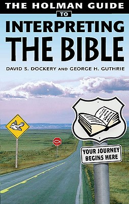 Holman Guide to Interpreting the Bible Cover