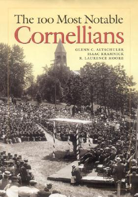 The 100 Most Notable Cornellians Cover Image