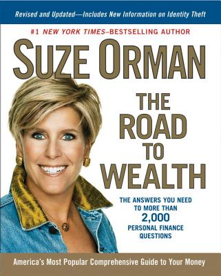 The Road to Wealth: The Answers You Need to More Than 2,000 Personal Finance Questions, Revised and Updated Cover Image