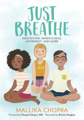 Just Breathe: Meditation, Mindfulness, Movement, and More (Just Be Series) Cover Image