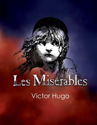 an evaluation of the main characters actions in hugos novel les miserables 9781425047269 1425047262 les miserables vol iii  - theory and methodology of field survey land evaluation and landscape perception  main results, 1982-1983.