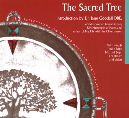 Sacred Tree: Reflections on Native American Spirituality Cover Image