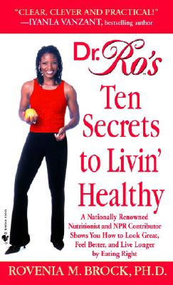 Cover for Dr. Ro's Ten Secrets to Livin' Healthy