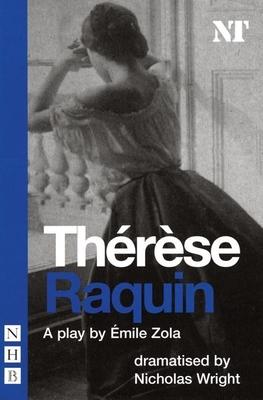 Therese Raquin (Nick Hern Books Drama Classics) Cover Image