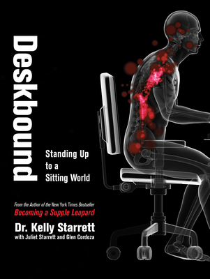 Deskbound: Standing Up to a Sitting World Cover Image