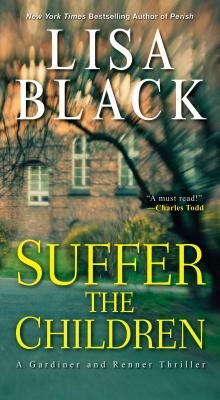 Suffer the Children (A Gardiner and Renner Novel #4) Cover Image