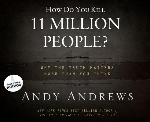How Do You Kill 11 Million People? Cover