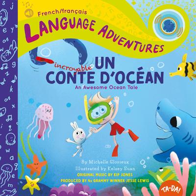 Un Incroyable Conte d'Océan (an Awesome Ocean Tale, French / Français Language Edition) Cover Image