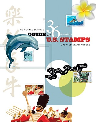 Cover for The Postal Service Guide To US Stamps, 36th Edition