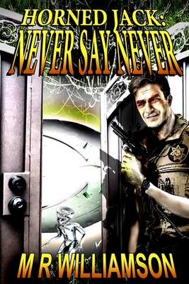Horned Jack: Never Say Never Cover Image