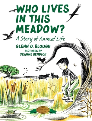 Who Lives in this Meadow?: A Story of Animal Life Cover Image