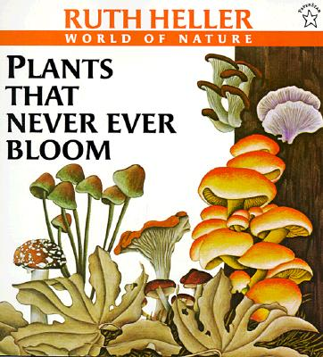 Plants That Never Ever Bloom Cover Image
