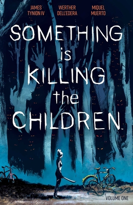 Something is Killing the Children Vol. 1 Cover Image